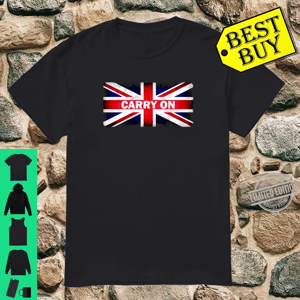Carry On British Flag Union Jack Briton Persistence Strength Shirt