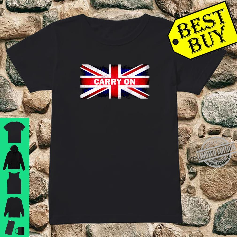 Carry On British Flag Union Jack Briton Persistence Strength Shirt ladies tee