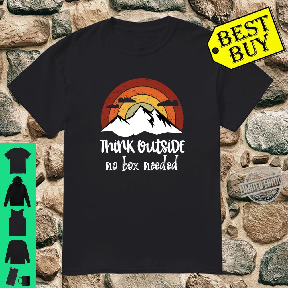 Funny Think Outside no box needed Family Hiking Camping Shirt