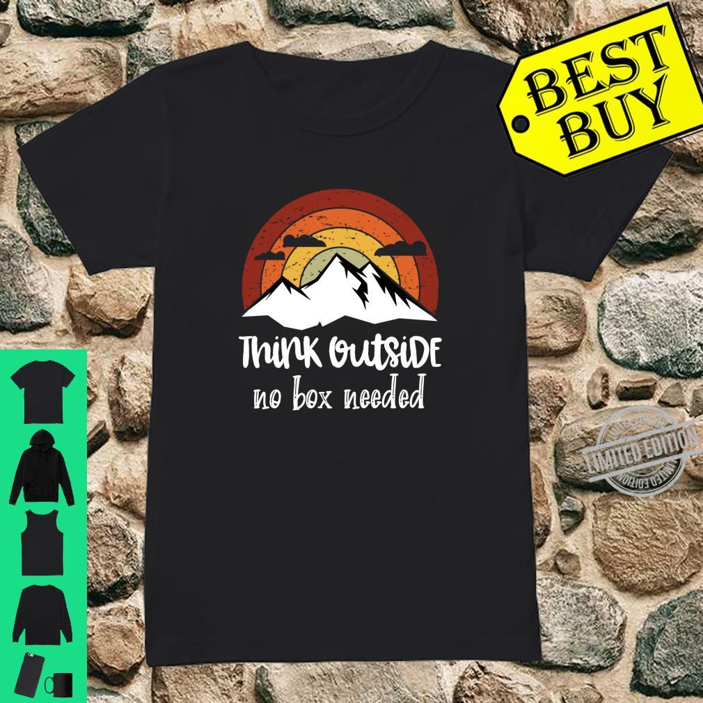 Funny Think Outside no box needed Family Hiking Camping Shirt ladies tee