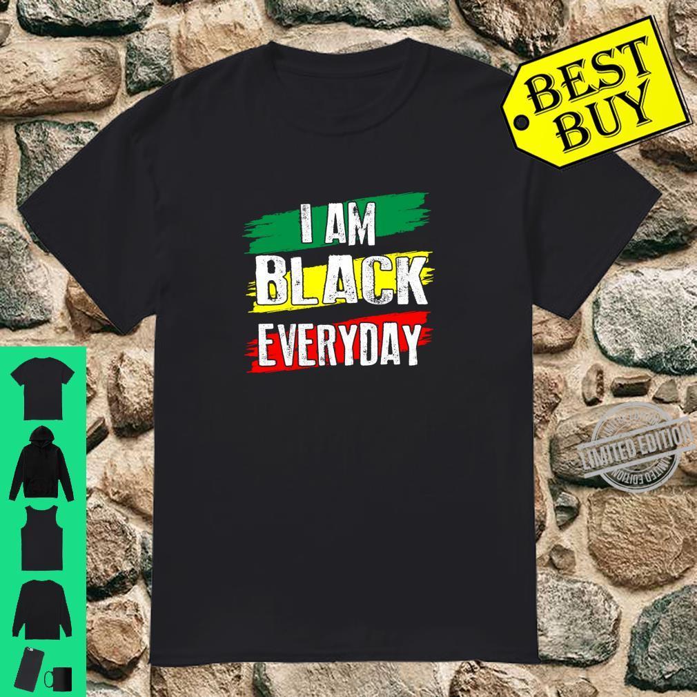 I am Black Everyday African American Pride Shirt