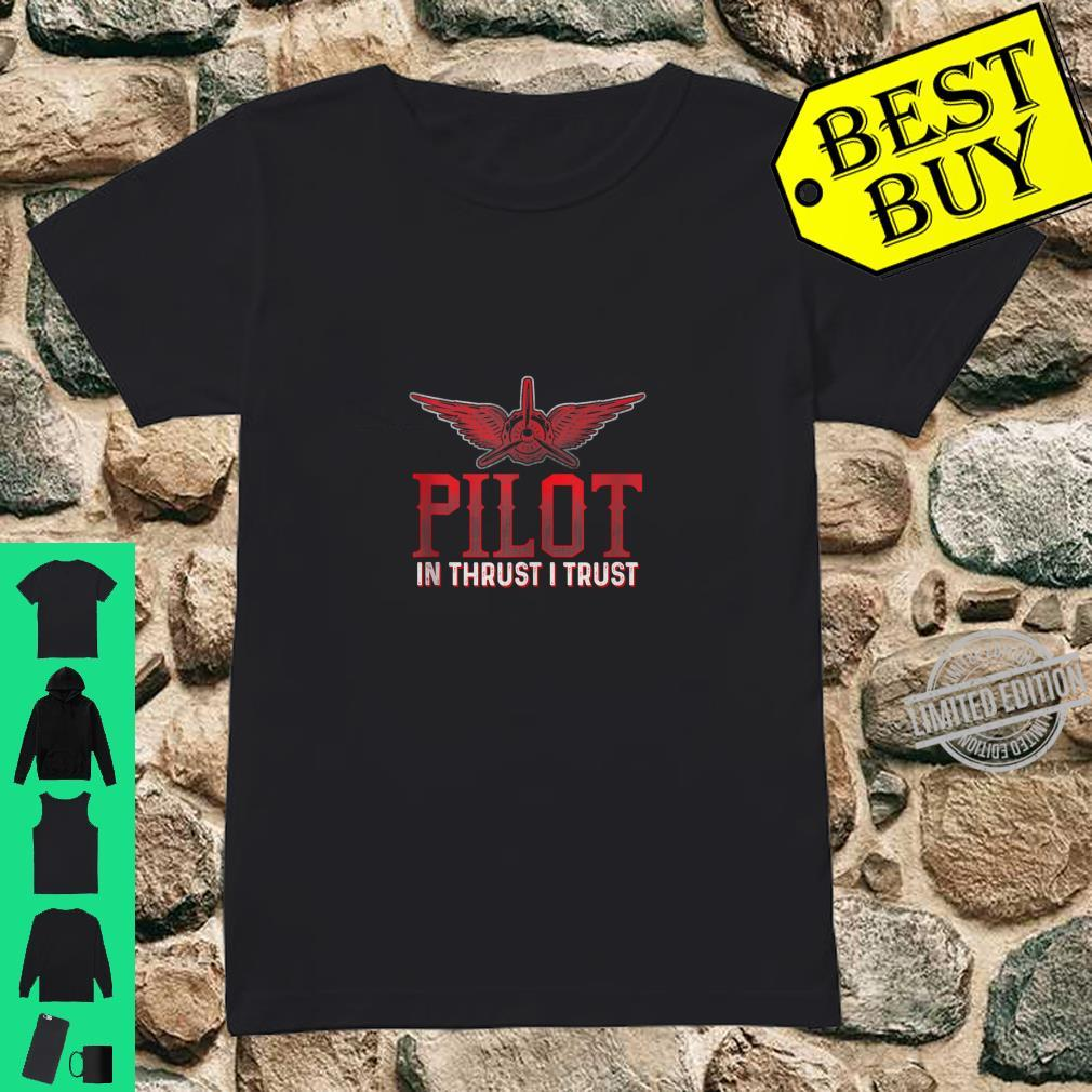IN THRUST I TRUST Pilots Thrust Flying Aviators Shirt ladies tee