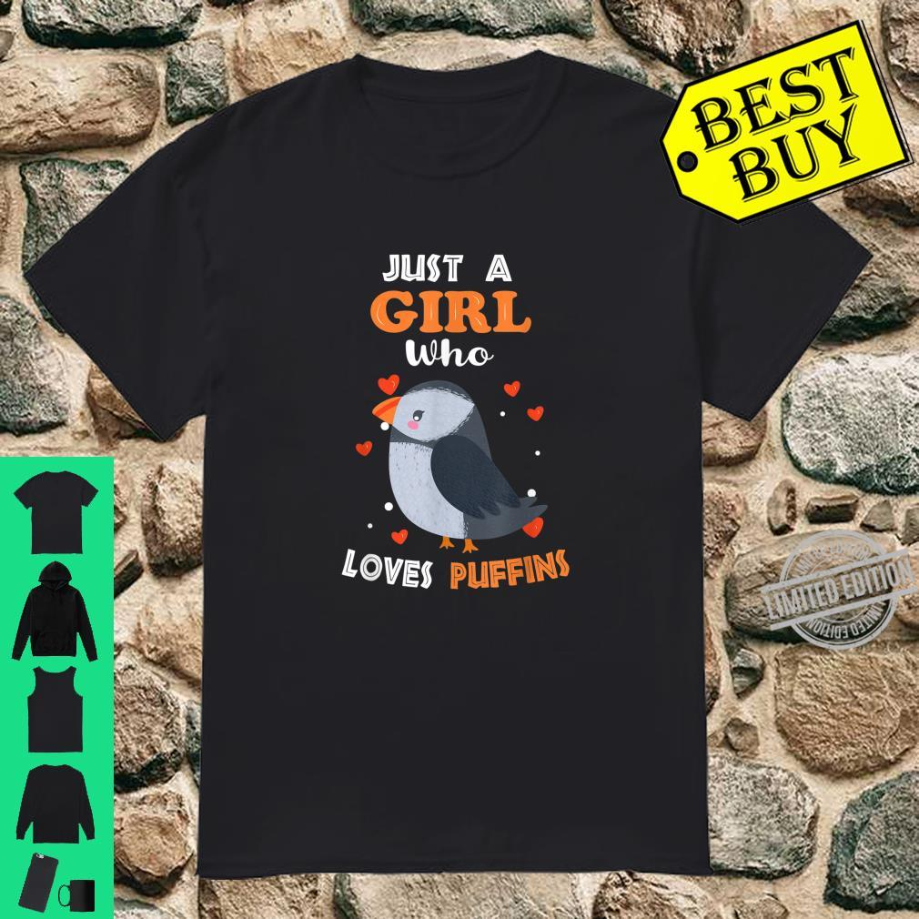 Just a Girl Who Loves Puffins Puffin Girl Shirt