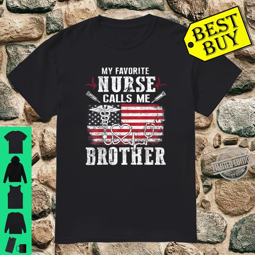 Mens My Favorite Nurse Calls Me Brother Father's Day Shirt
