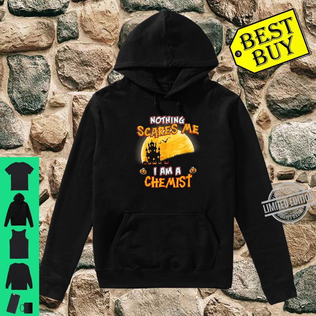 Nothing Scares Me I Am A Chemist Halloween Costume Shirt hoodie