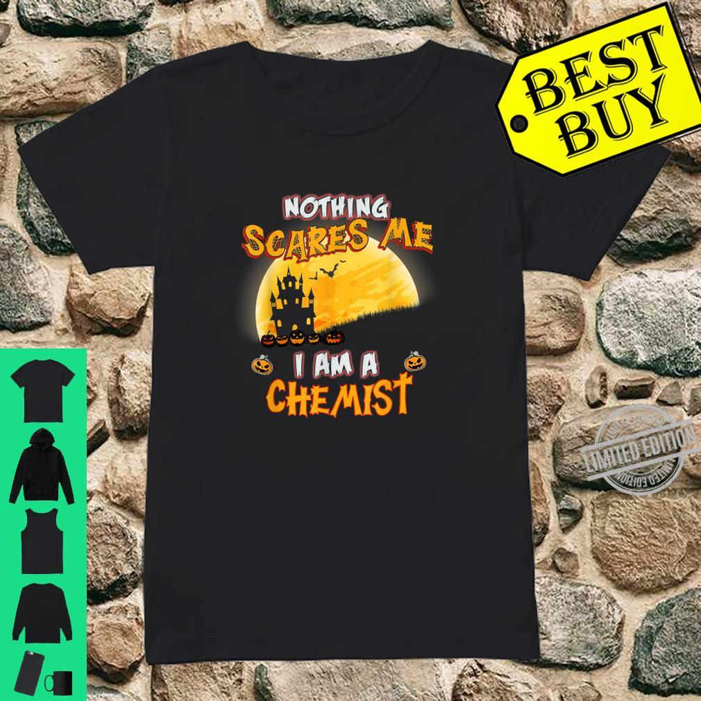 Nothing Scares Me I Am A Chemist Halloween Costume Shirt ladies tee