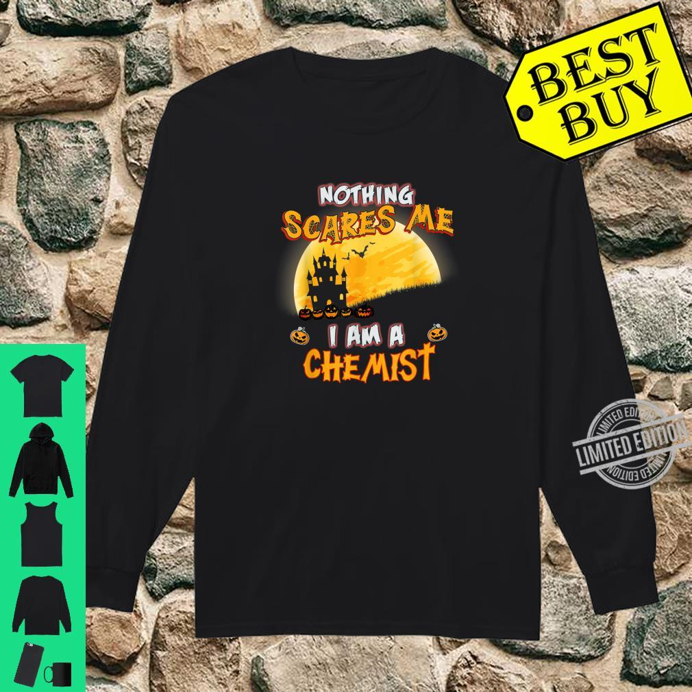 Nothing Scares Me I Am A Chemist Halloween Costume Shirt long sleeved