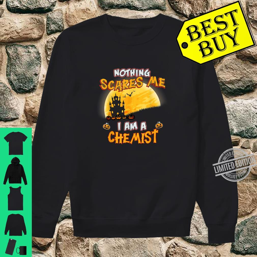 Nothing Scares Me I Am A Chemist Halloween Costume Shirt sweater