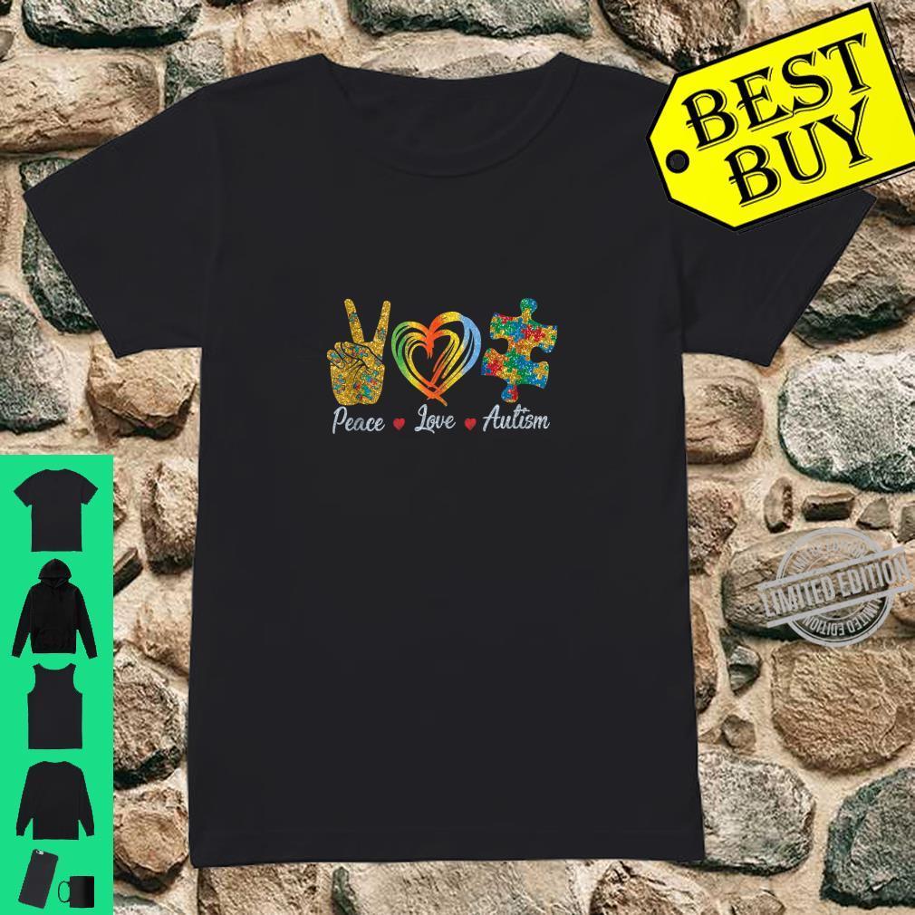 Peace Love Autism Shirt Autism Awareness Shirt ladies tee