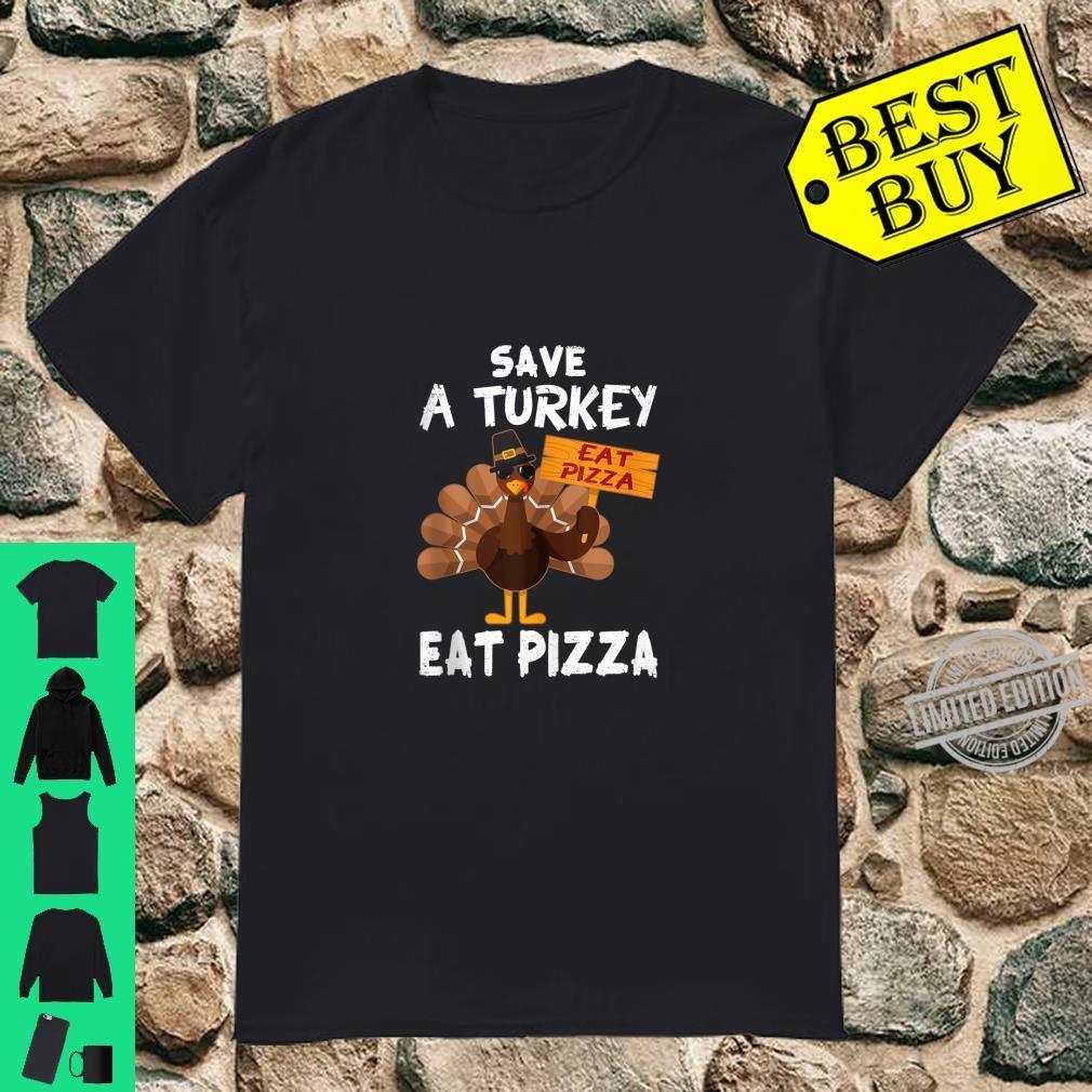 Save a Turkey Eat Pizza Thanksgiving Day Pilgrim Vegan Shirt